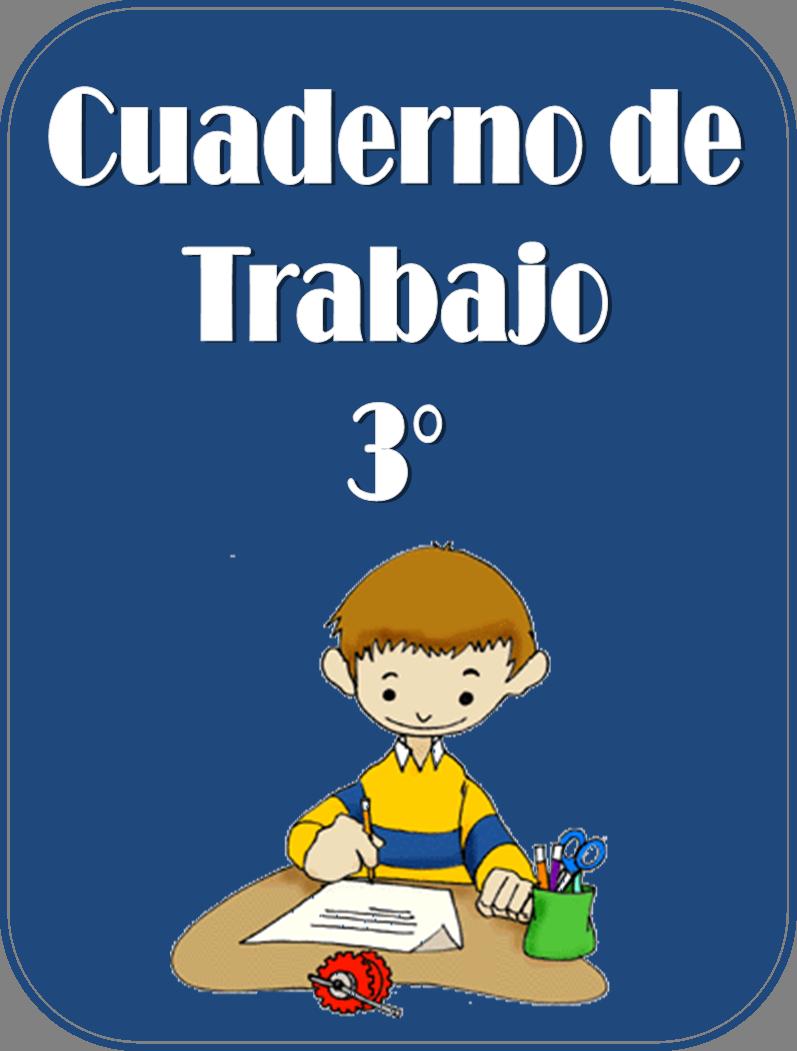 Cuaderno de trabajo para tercer grado | Material Educativo