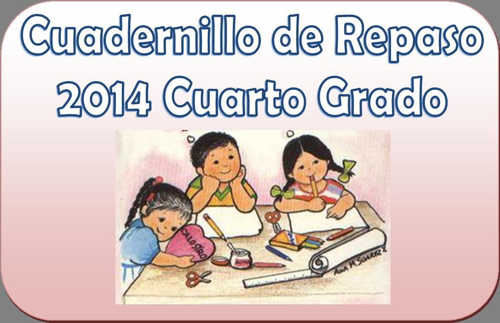 Cuadernillo de repaso para cuarto grado material educativo for Cuarto grado de primaria