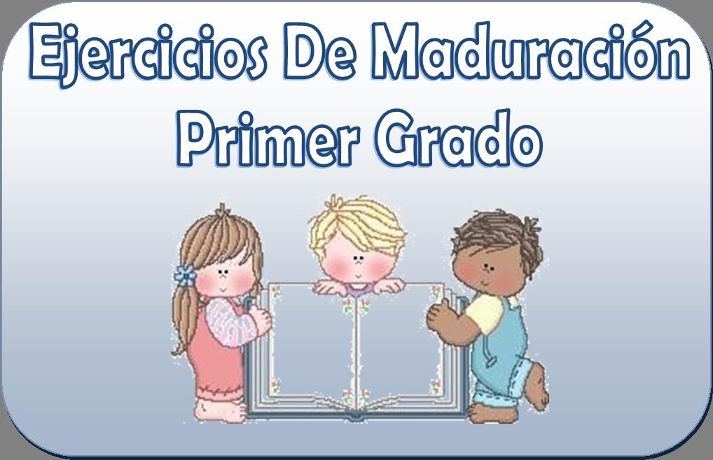Ejercicios de maduraci n de la lectoescritura primer grado for Actividades para el salon de clases de primaria