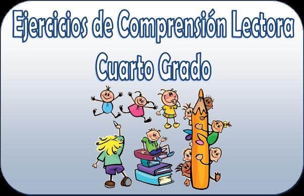 Ejercicios de comprensión lectora para cuarto grado de primaria ...