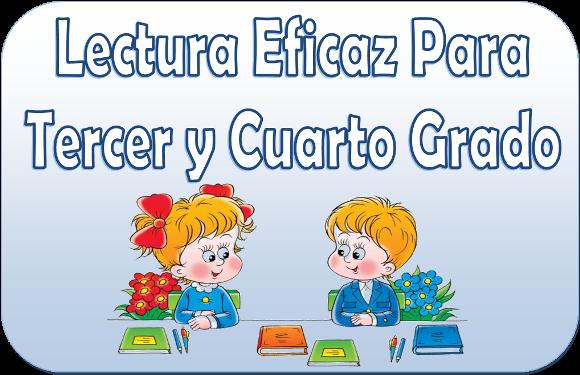 Lectura eficaz para tercer y cuarto grado | Material Educativo