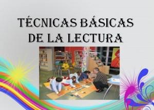 TécnicasBásicasLectura