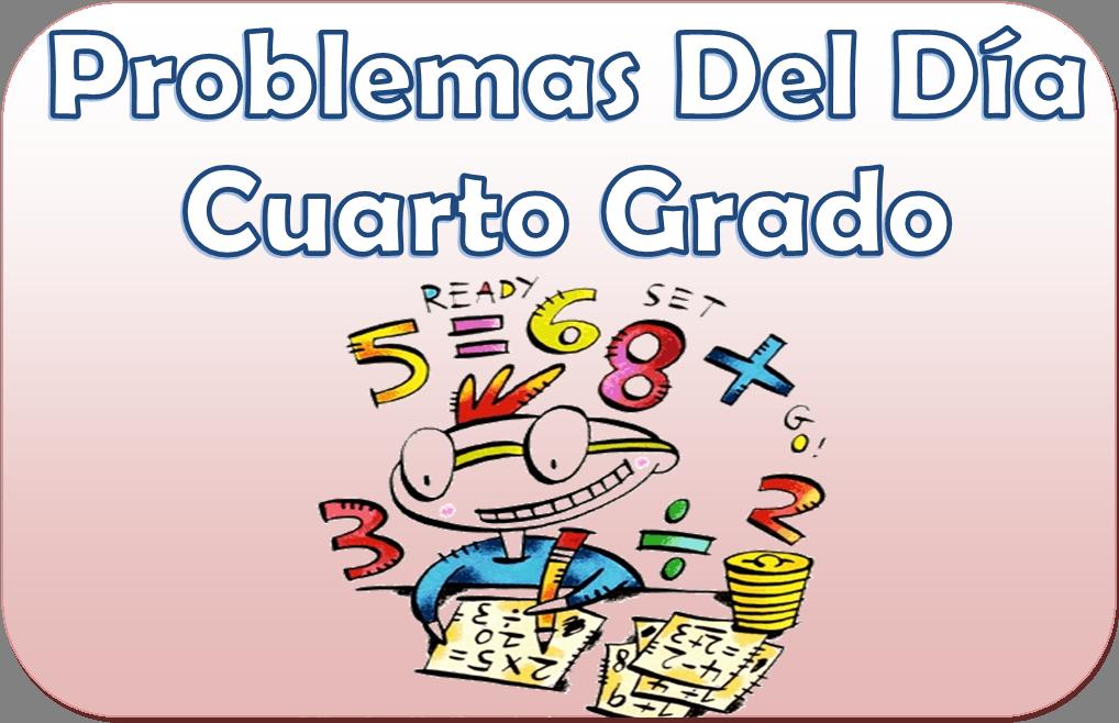 problemas del d a para cuarto grado de primaria material