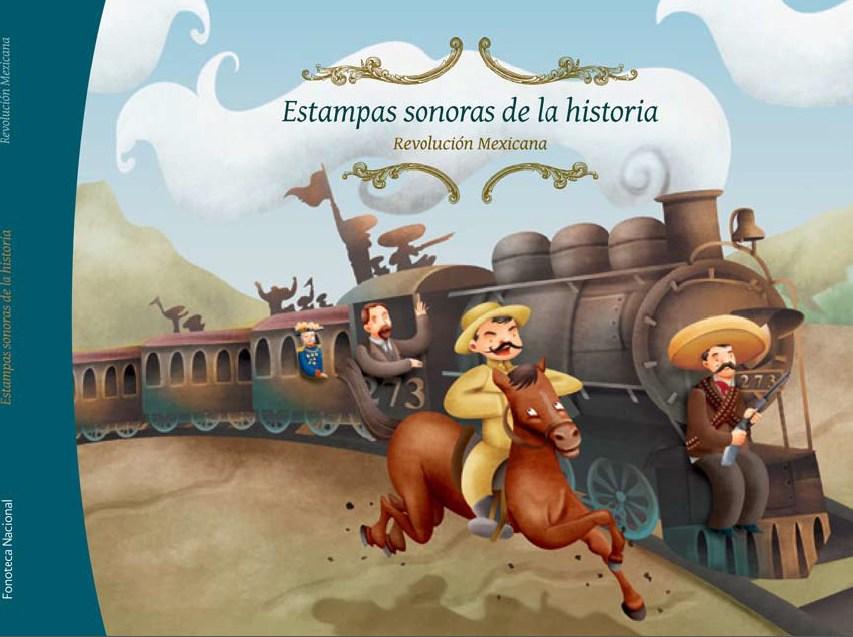Estampas sonoras de la Revolucin Mexicana  Juegos y actividades