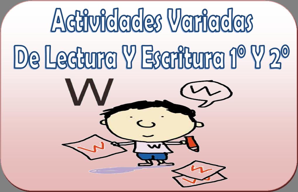 Actividades variadas de lectura y escritura para primer y segundo ...