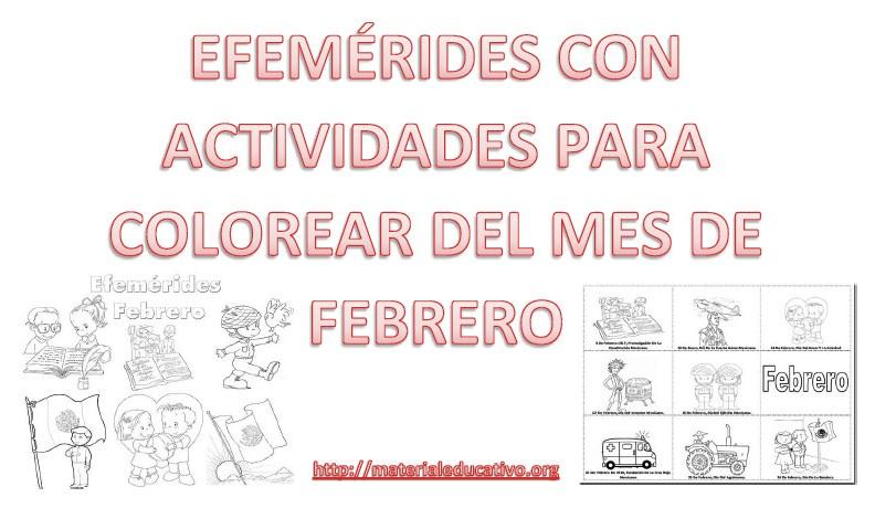 Efemérides Para Colorear Con Actividades Del Mes De Febrero
