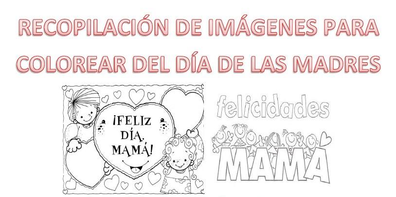 Recopilación de imágenes para colorear del día de las madres ...