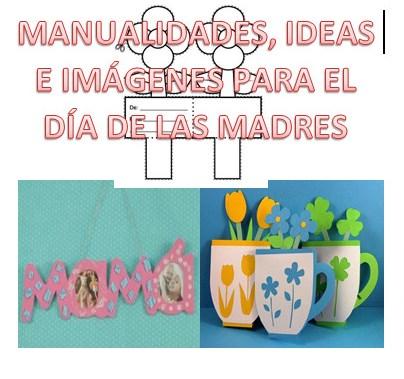 Manualidades ideas e im genes del d a de las madres for Manualidades e ideas