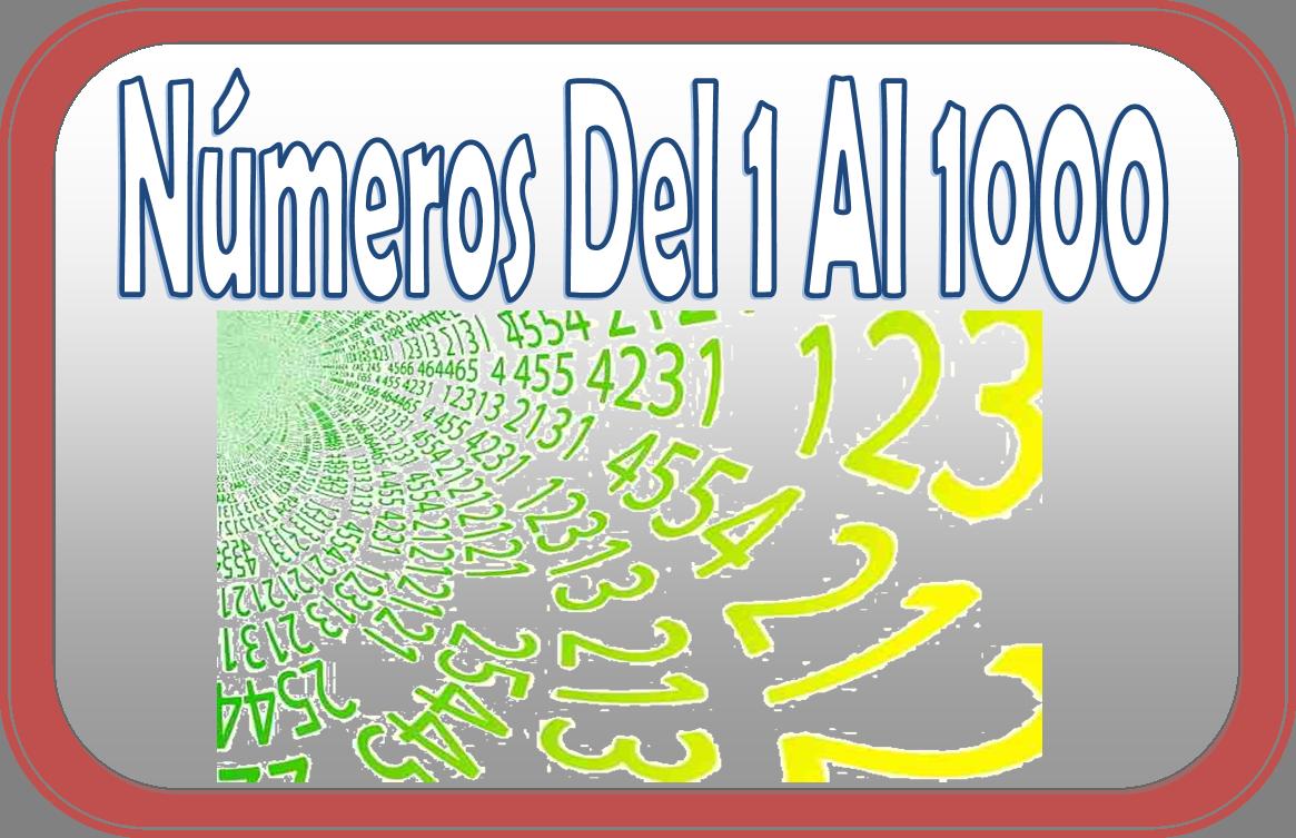 Escritura correcta de números del 1 al 1000   Material Educativo