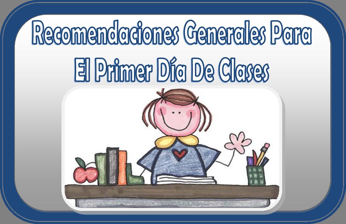 Recomendaciones generales para el primer d a de clases for Actividades para el primer dia de clases en el jardin
