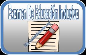 ExamenEducacionInclusiva
