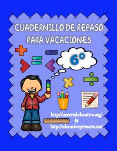 CuadernilloDeRepasoVacaciones6to