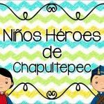 Niños Héroes Material Educativo