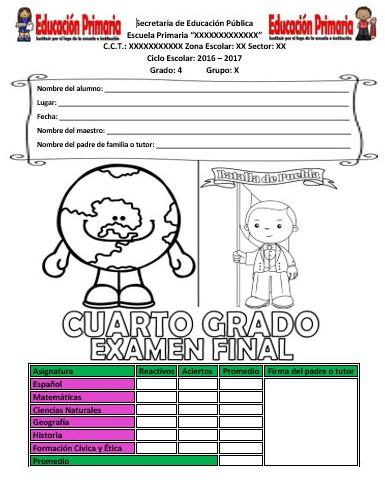 Examen final del cuarto grado para el ciclo escolar 2016 – 2017 ...