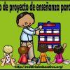 Ejemplo del proyecto de enseñanza de primaria para la evaluación docente de permanencia