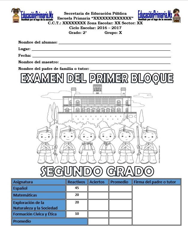 Examen del segundo grado para el primer bloque del ciclo escolar ...