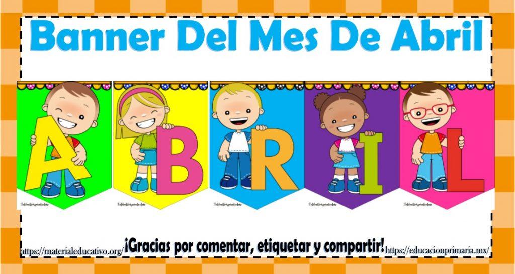 Lindo Y Colorido Banner Del Mes De Abril Material Educativo