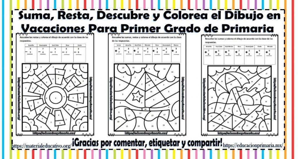 Suma Resta Descubre Y Colorea El Dibujo Para Vacaciones De Primer