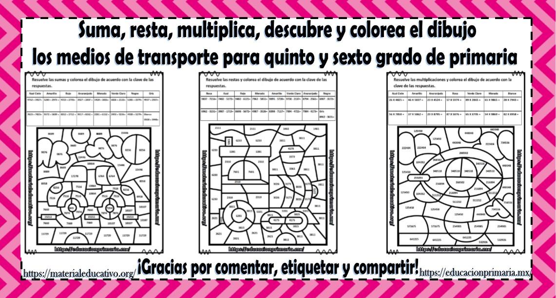 Suma Resta Multiplica Descubre Y Colorea El Dibujo Los Medios De