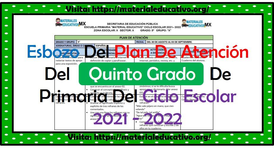 Esbozo del plan de atención del quinto grado de primaria del ciclo escolar 2021 - 2022