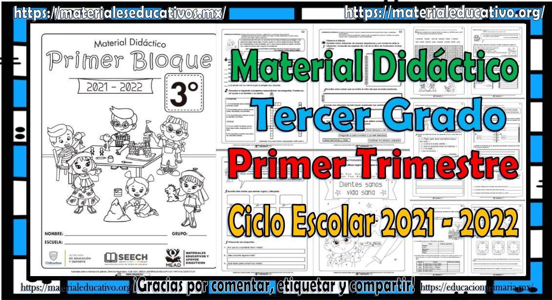 Material didáctico del tercer grado de primaria del primer trimestre del ciclo escolar 2021 - 2022