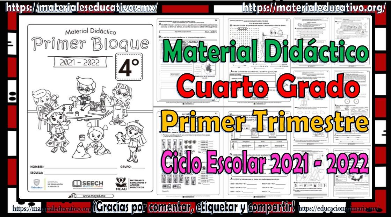 Material didáctico del cuarto grado de primaria del primer trimestre del ciclo escolar 2021 - 2022