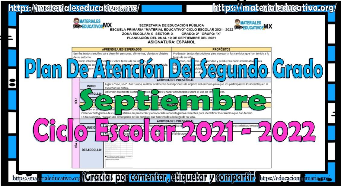 Plan de atención o planeación del segundo grado de primaria del ciclo escolar 2021 - 2022