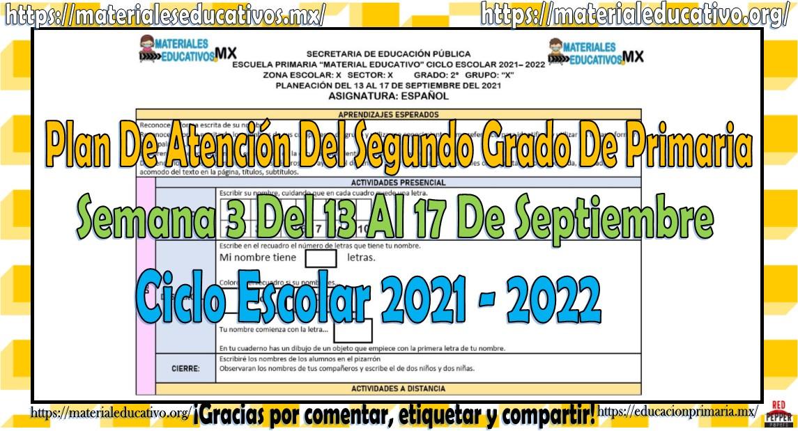 Plan de atención de reforzamiento del segundo grado de primaria semana 3 del 13 al 17 de septiembre del ciclo escolar 2021 - 2022