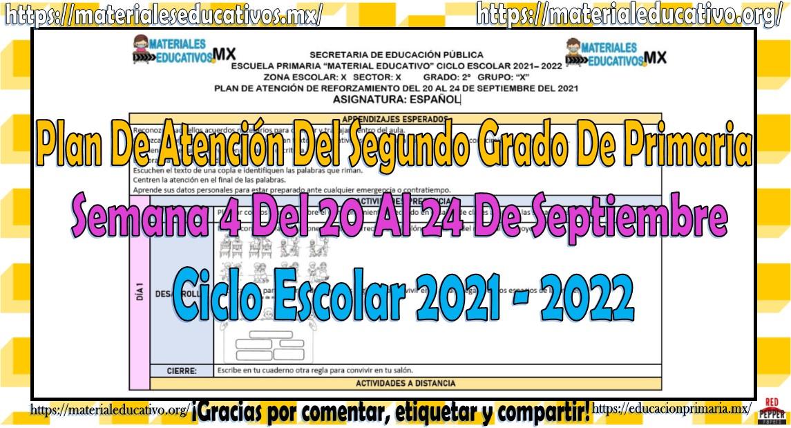 Plan de atención de reforzamiento del segundo grado de primaria semana 4 del 20 al 24 de septiembre del ciclo escolar 2021 - 2022