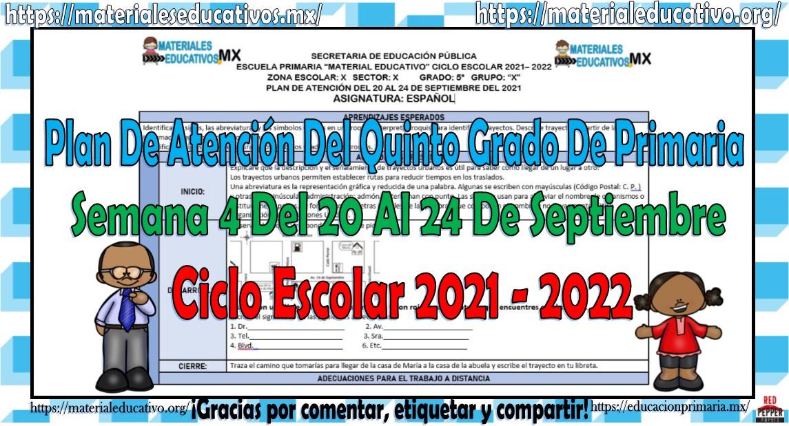 Plan de atención de reforzamiento del quinto grado de primaria semana 4 del 20 al 24 de septiembre del ciclo escolar 2021 - 2022