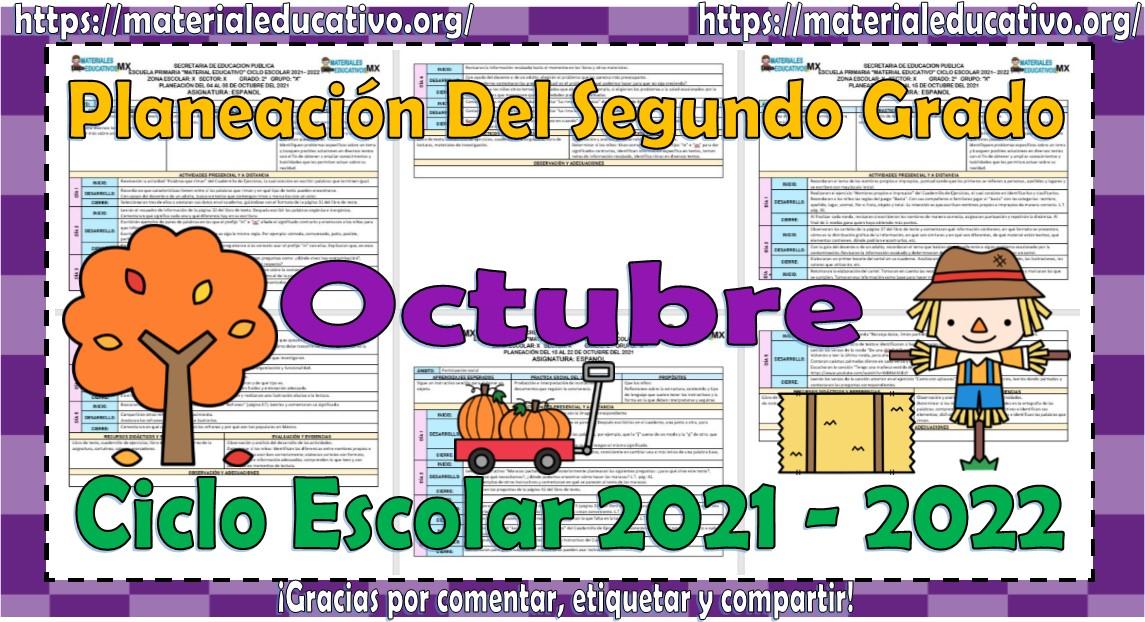 Planeaciones del segundo grado de primaria del mes de octubre del ciclo escolar 2021 - 2022