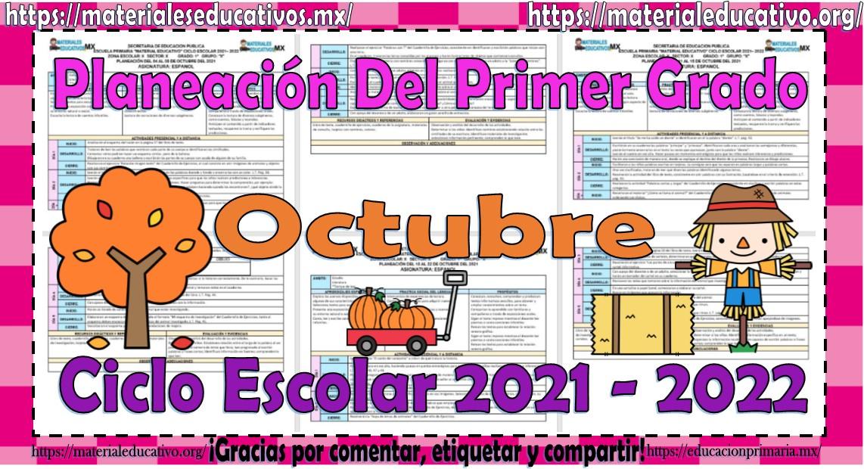 Planeaciones del primer grado de primaria del mes de octubre del ciclo escolar 2021 - 2022
