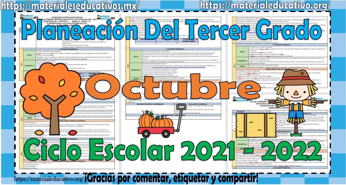 Planeaciones del tercer grado de primaria del mes de octubre del ciclo escolar 2021 - 2022
